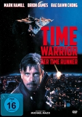 Time Warrior - Der Time Runner Uncut